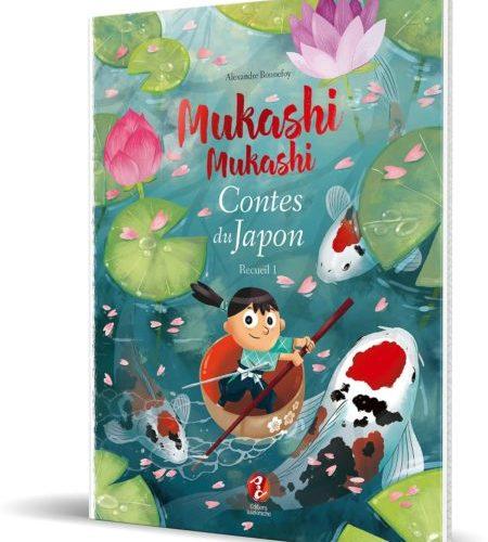 Mukashi mukashi Contes du Japon – Recueil 1